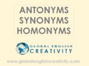 ANTONYMS SYNONYMS HOMONYMS