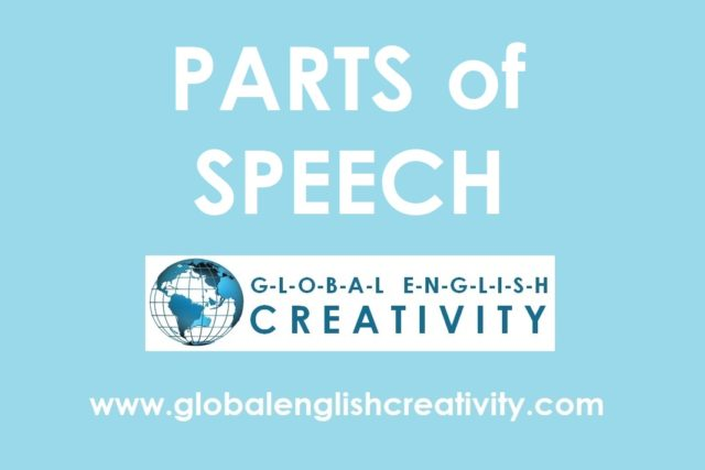 PARTS OF SPEECH-Globalenglishcreativity.com