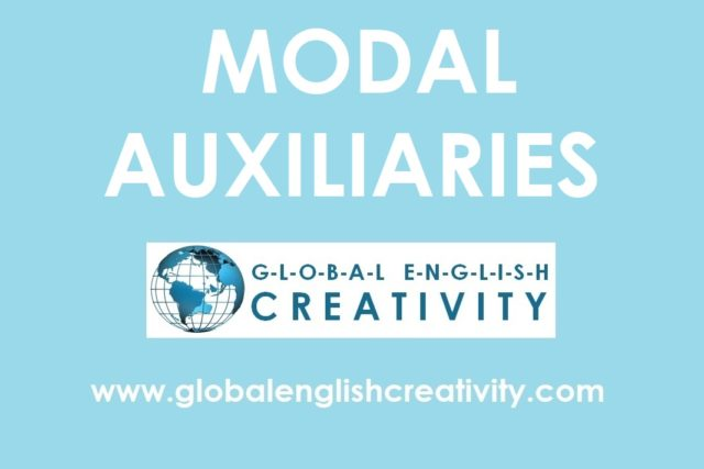 MODAL AUXILIARIES-Globalenglishcreativity.com