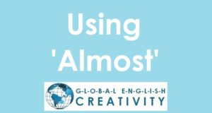 Using 'Almost'