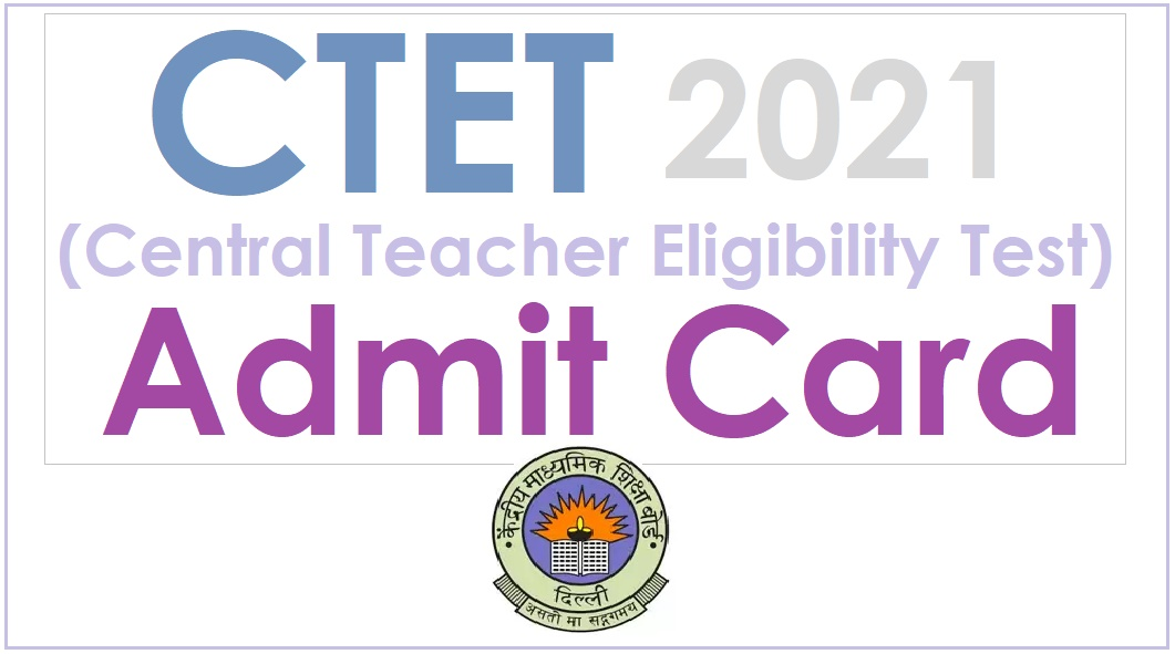 CTET_Exam_2021_admit card