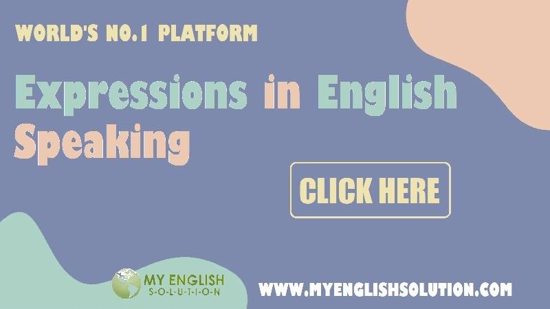 ENGLISH SPEAKING EXPRESSIONS.