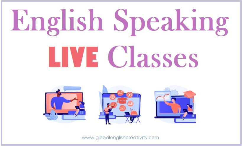 ENGLISH SPEAKING LIVE CLASS