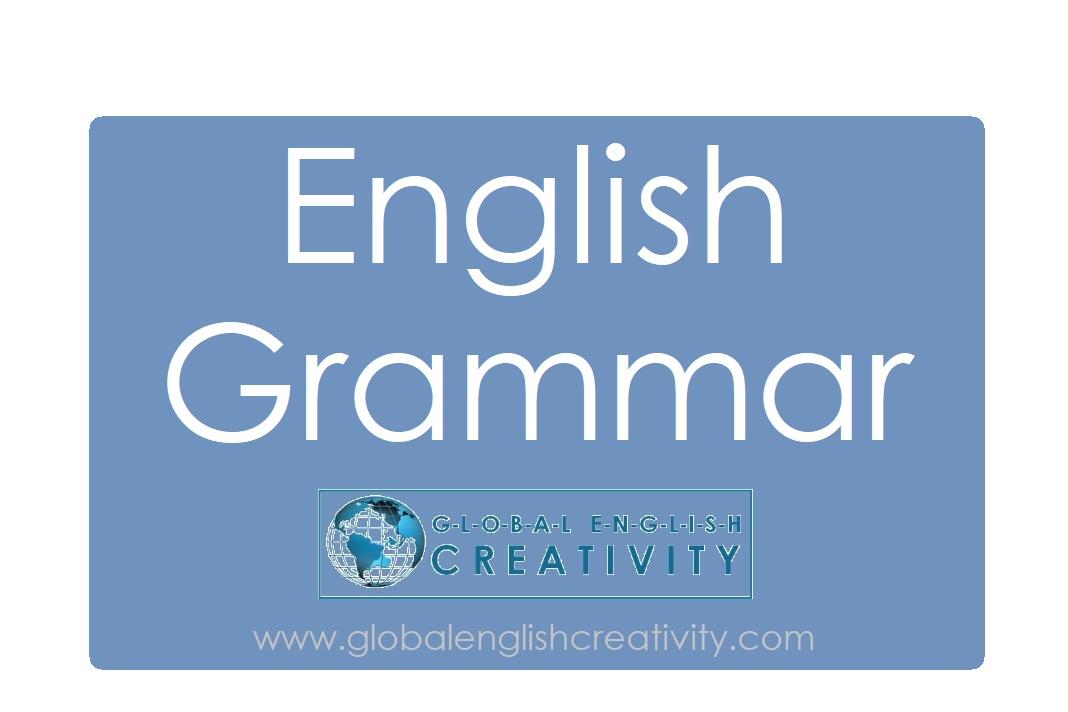 Learn English Grammar with GLOBAL ENGLISH CREATIVITY